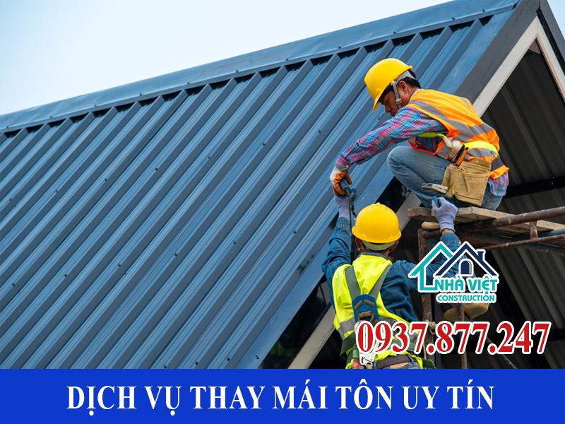 dich vu thay mai ton uy tin 3 - Dịch vụ thay mái tôn uy tín chuyên nghiệp nhất tại TPHCM